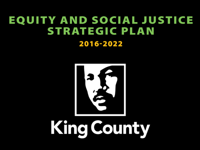 Image of the cover of the Equity and Social Strategic Plan for King County, featuring an image of Martin Luther King, Jr.