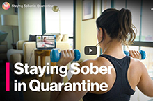 "Image of video thumbnail for ""Staying Sober in Quarantine."""